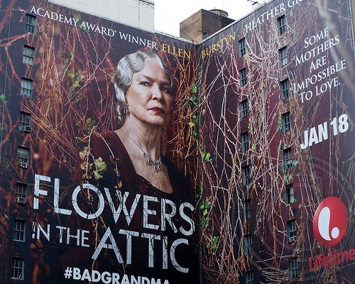 Flowers In The Attic Lifetime Movie Flowers In The Attic Lifetime Movie Billboard Theatre District New Cinema Lifetime Movies Movies Flowers In T
