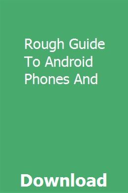 Rough Guide To Android Phones And Outboard motors