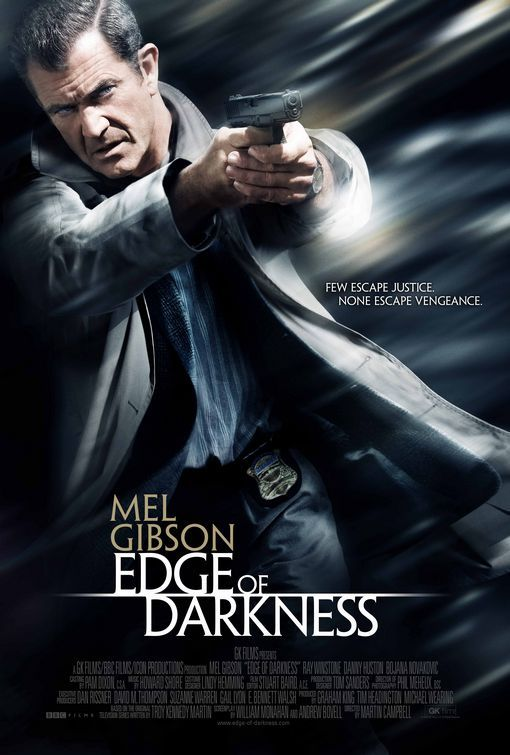 Edge Of Darkness 2010 Tagline Some Secrets Take Us To The Edge English Movies Mel Gibson Streaming Movies