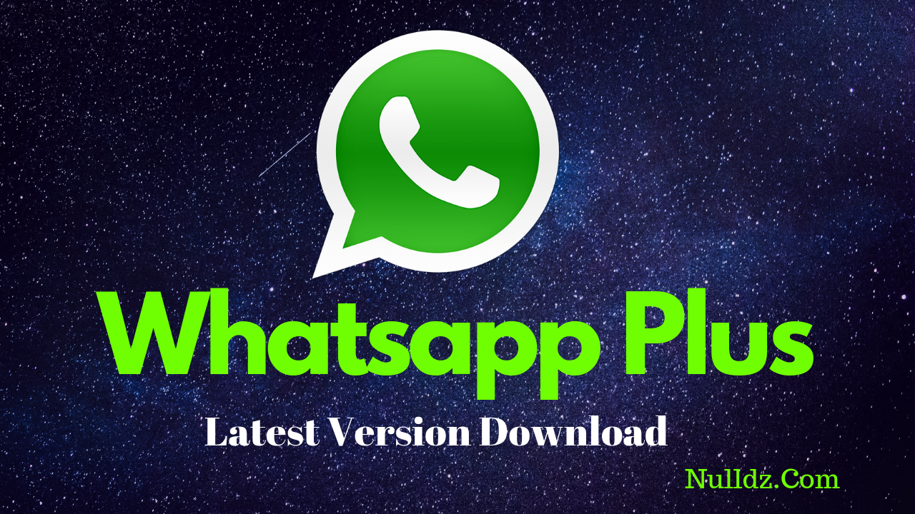 Whatsapp plus apk latest version 2019 Download. Here you
