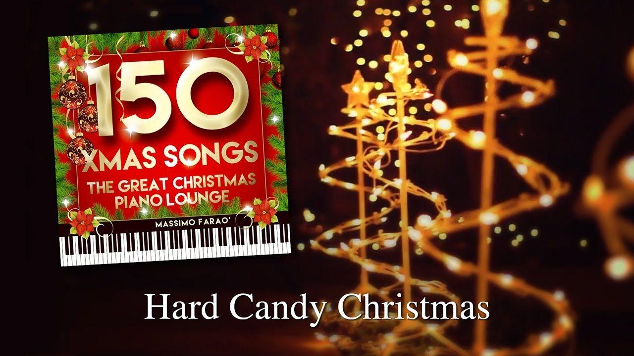hard candy christmas massimo fara dallalbum 150 xmas songs playa - Hard Candy Christmas