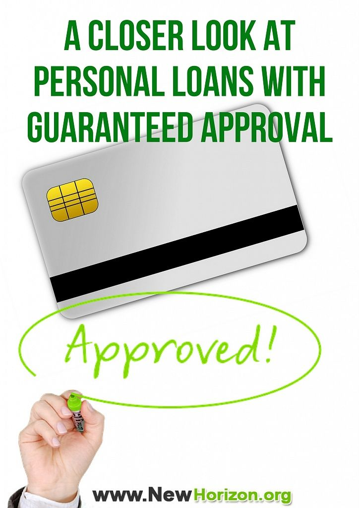 A Closer Look At Personal Loans With Guaranteed Approval Loans For Bad Credit Marketing Jobs Short Term Loans