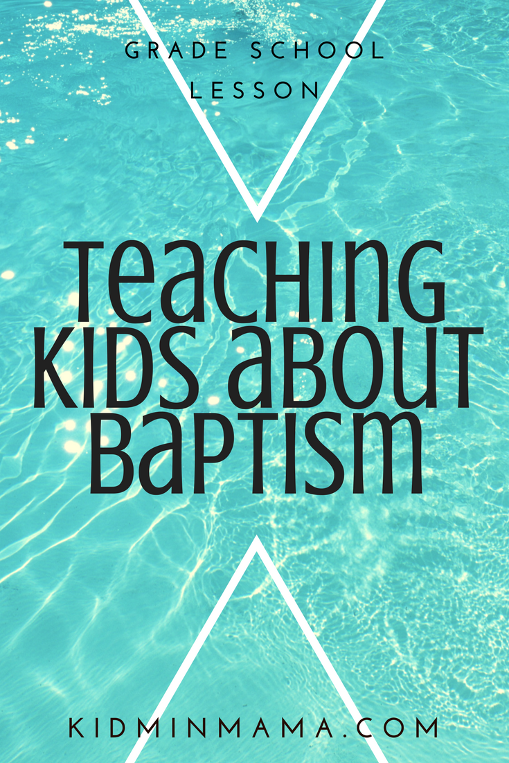 teaching kids about baptism a grade elementary lesson on