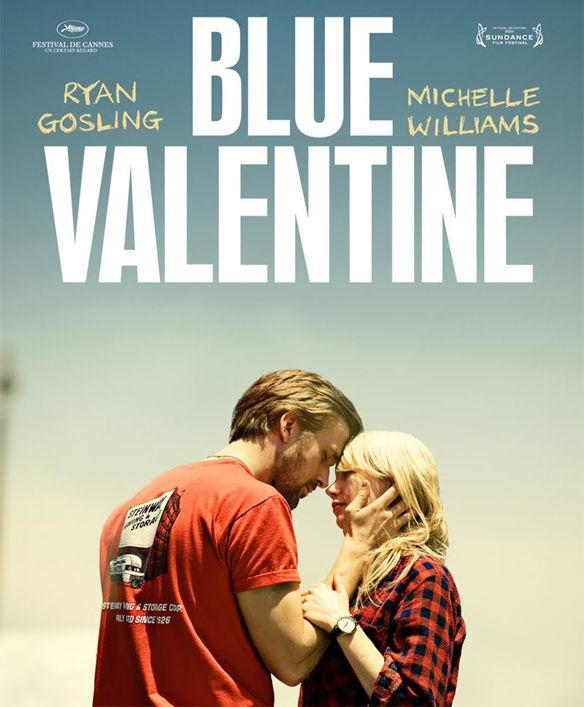 Top 10 Romantic Movies Currently On Netflix Instant Blue Valentine Movie Valentines Movies Romantic Movies