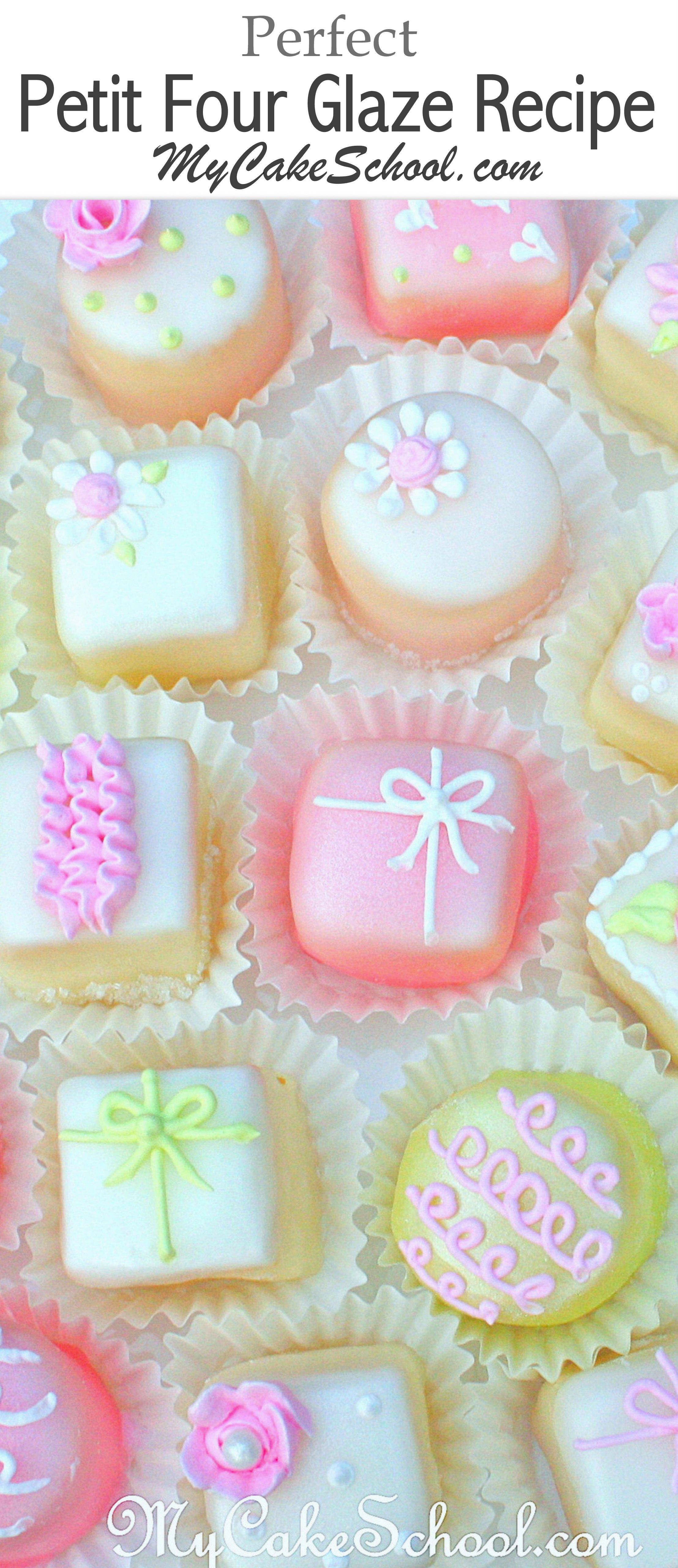 Sharing our favorite glaze for petit fours! You will love this classic recipe! My Cake School.