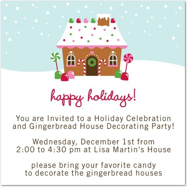 Gingerbread House Party Invitation Like The Wording On This One