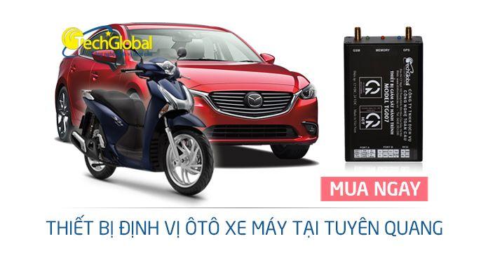 Thiết bị định vị tại Tuyên Quang cho xe ôtô xe máy giá rẻ chất lượng tốt bảo…