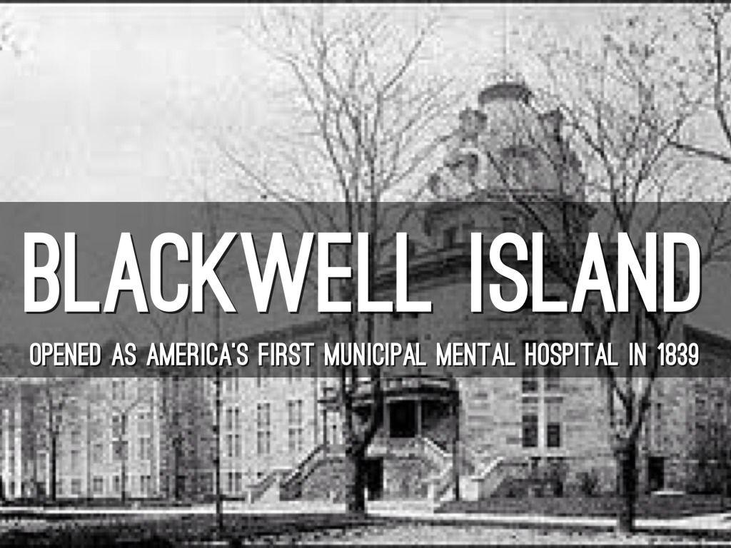Mental hospital blackwell island