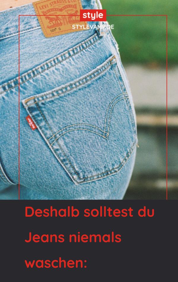 Warum Man Seine Jeans Niemals Waschen Sollte