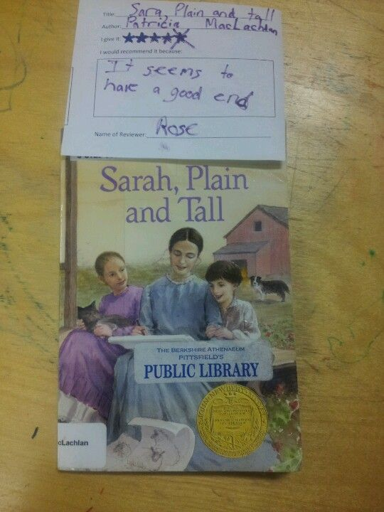 """A second review of Sarah, Plain and Tall  4 stars- """"It seems to have a good end."""" -Rose"""