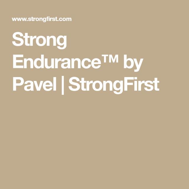 Strong Endurance™ by Pavel | Enter the Kettlebell | Enter