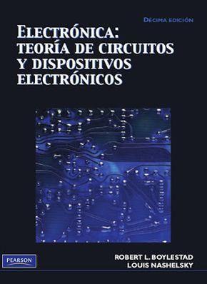 Mi Biblioteca Pdf Electronica Teoria De Circuitos Y De Dispositivos Electrónica Ingenieria Electronica Circuitos