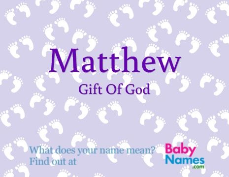 Matthew gift of god matthew pinterest babies edward wealthy guardian like this name but would hate people to shorten it to ed or eddie so irritating when people shorten names would name your child the negle Gallery
