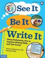 See It, Be It, Write It