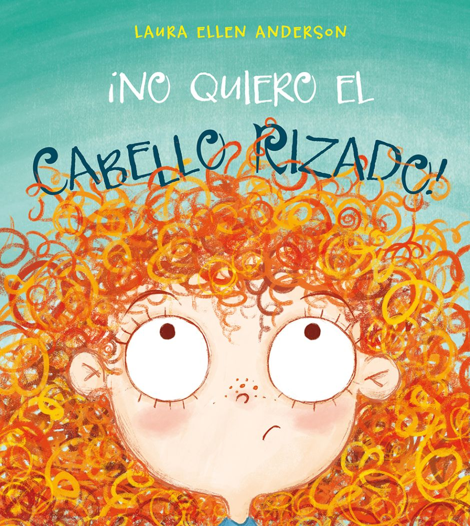 No Quiero El Cabello Rizado Cuentos Para Niños Gratis Cuentos De Niñas Libro Ilustrado
