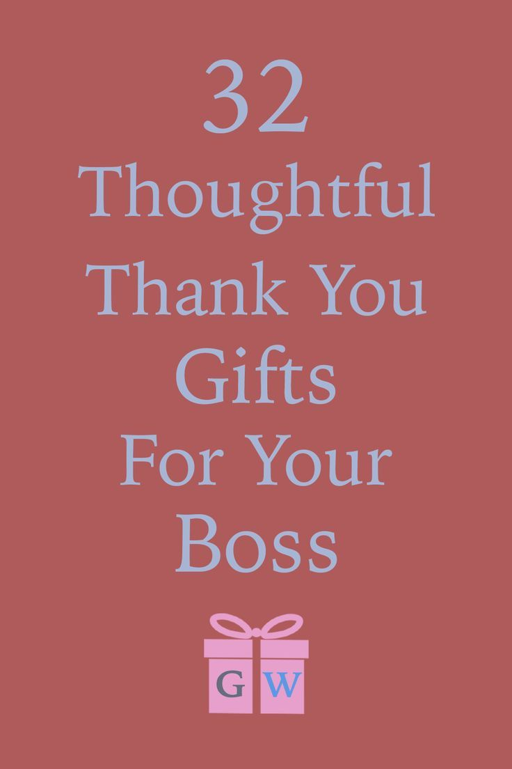 32 thoughtful thank you gifts for your boss in 2020