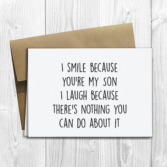Printed i smile because youre my son 5x7 greeting card funny this listing is for a customized greeting card one full sized 5x7 folded greeting m4hsunfo