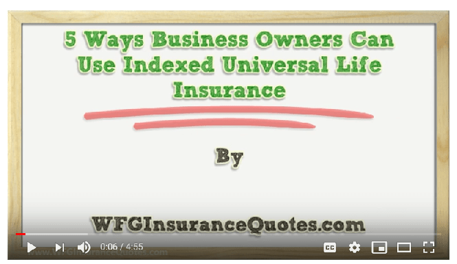 Video 5 Ways Business Owners Use Indexed Universal Life ...