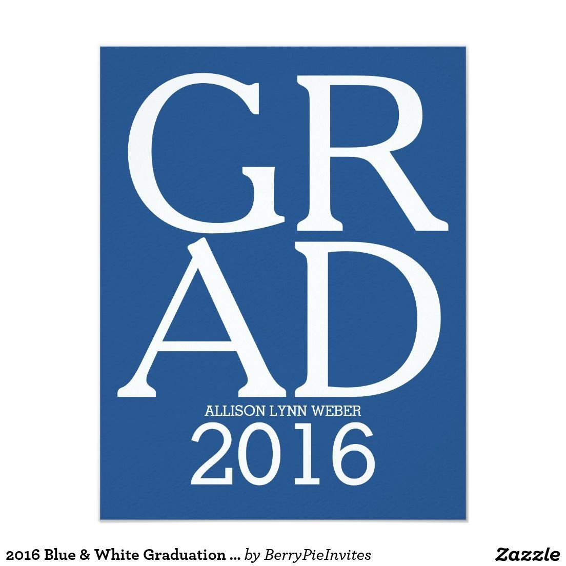 2016 blue white graduation party invitation zazzle 2016 blue white graduation party invitation zazzle zazzlegraduation graduationinvitations filmwisefo