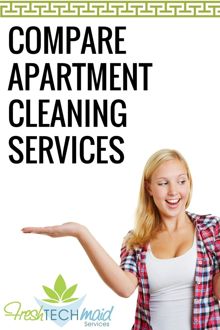 Compare Apartment Cleaning Services: https://freshtechmaids.com ...