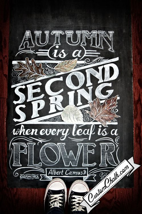 via beeslikehoney:    chalkboard-typography-custom-chalk-art by customchalk http://flic.kr/p/auEntT   Another fabulous sign I would love to make using #Cricut Chalkboard fonts. Perfect quote to use during the fall on the ntry hallway.
