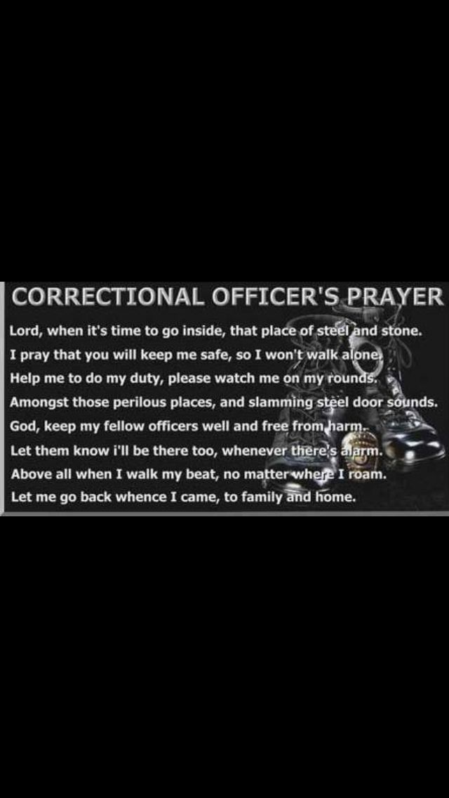God protect her Correctional Officer Correction officer
