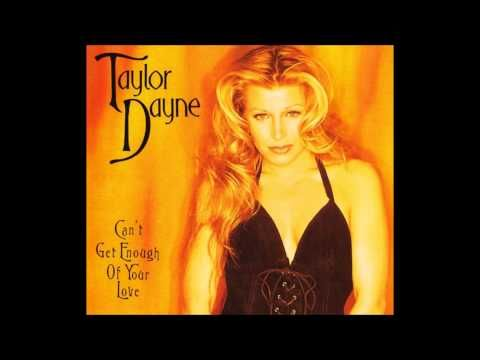 Can't Get Enough Of Your Love ~ Taylor Dayne   * HA! I like your version of this song but I can't pin that one on my board (blush) ....in your honor I found this version that I AM posting, just for you :)