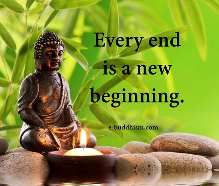 Every Ending Is A New Beginning Boeddha Pinterest Buddha Quote