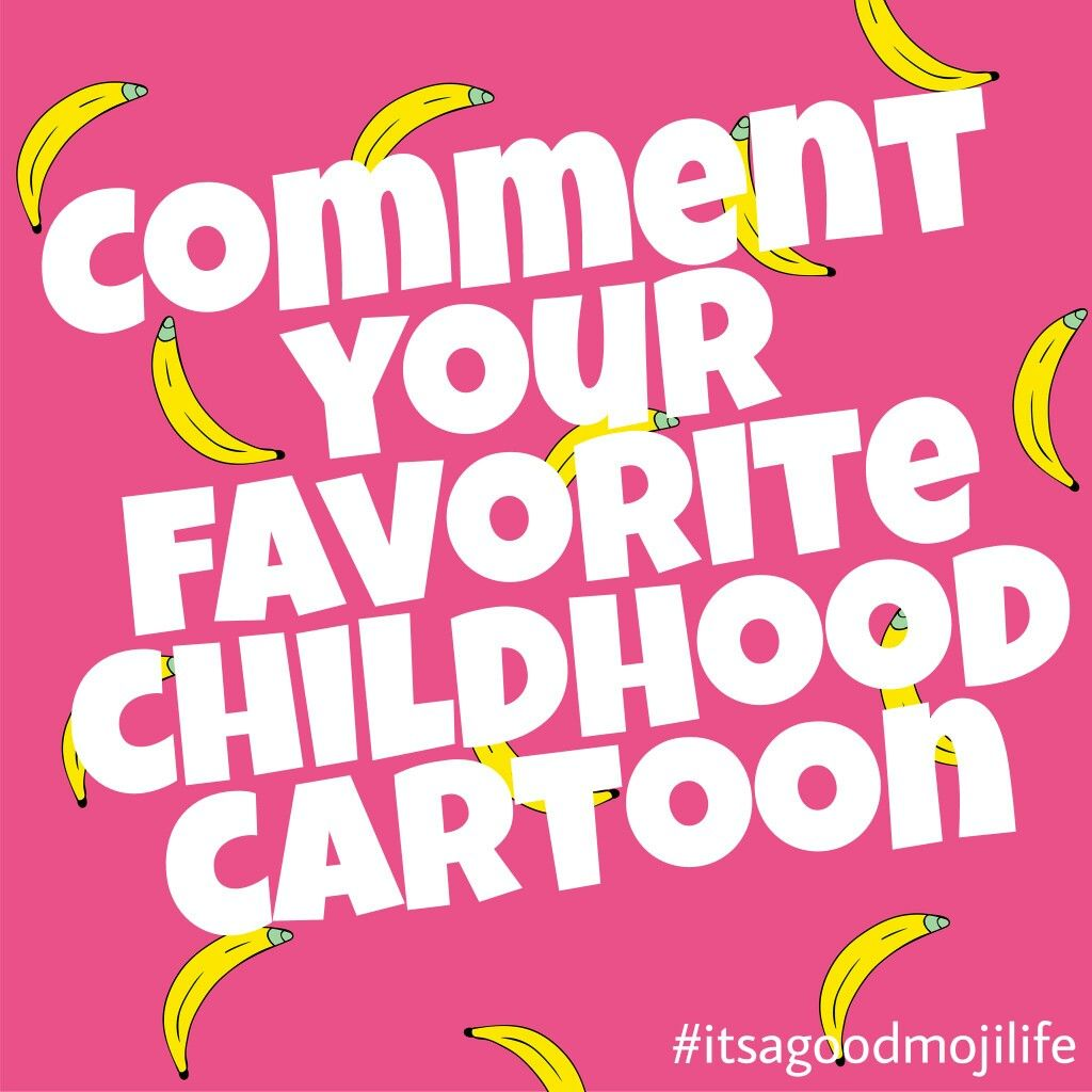 Comment your favorite childhood cartoon. MojiLife ...