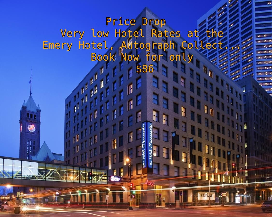 Emery Hotel Autograph Collection Minneapolis Usa Deal Just 86 Per Night Las Vegas Cheap Airfare Hotel Rates