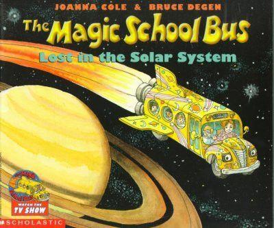 The Magic School Bus Lost in the Solar System (The Magic School Bus)