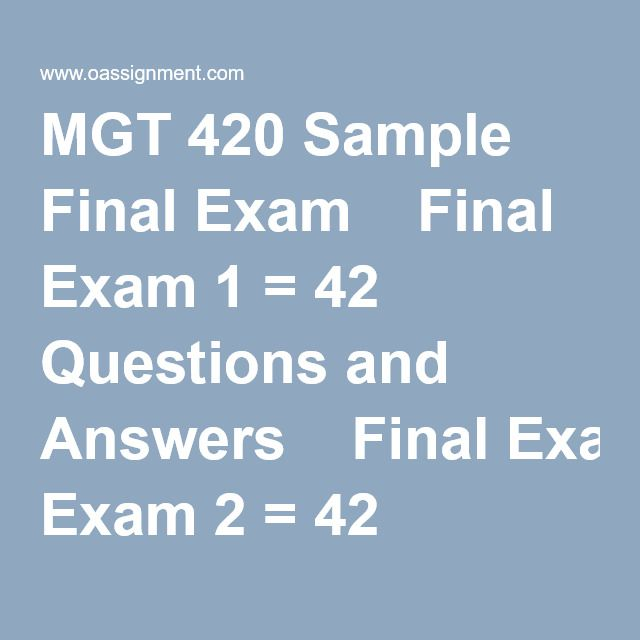 MGT 420 Sample Final Exam Final Exam 1 u003d 42 Questions and Answers - private company audit report