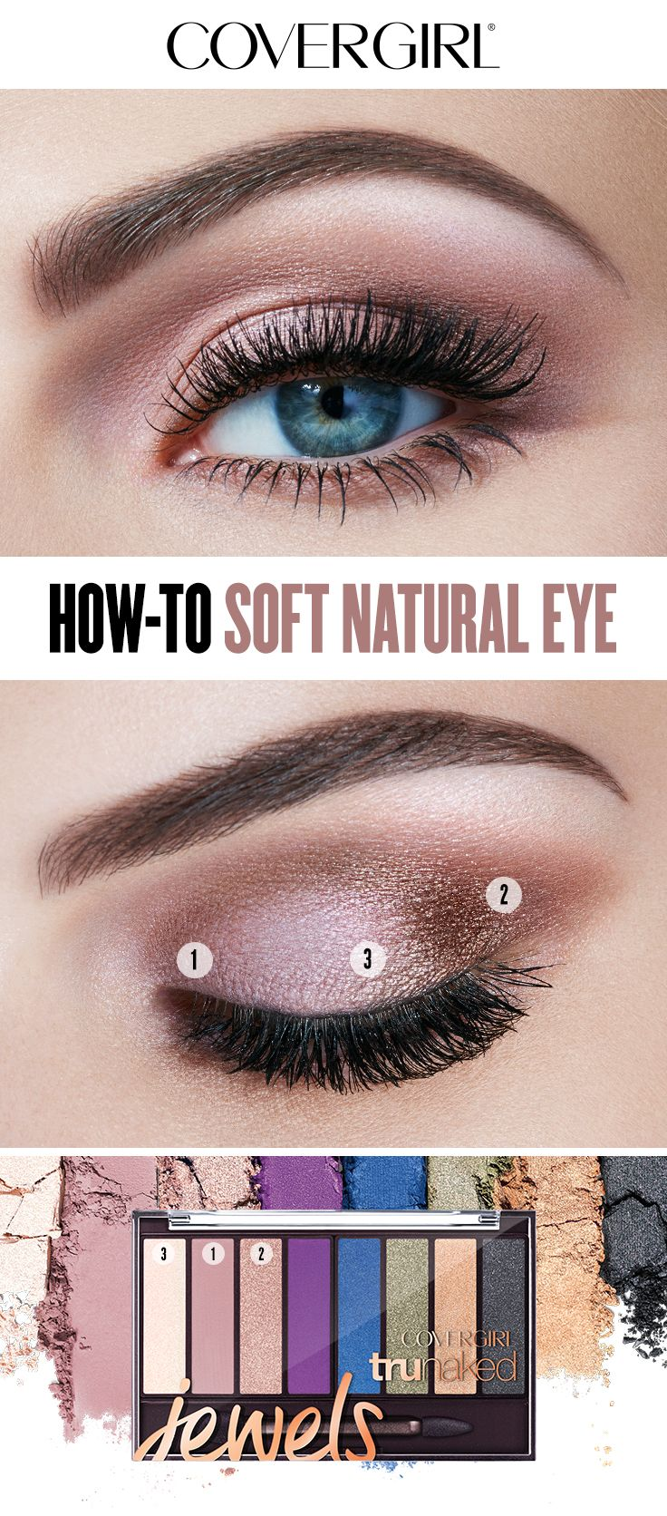 Heres How To Create The Soft Natural Eye Designed By Covergirl