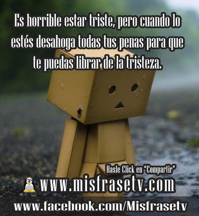 Lindas Postales con Frases de Tristezas para Compartir con todos tus Amigos atraves de las redes sociales como facebook y twitter. Visitanos al Portal Web http://www.misfrasetv.com