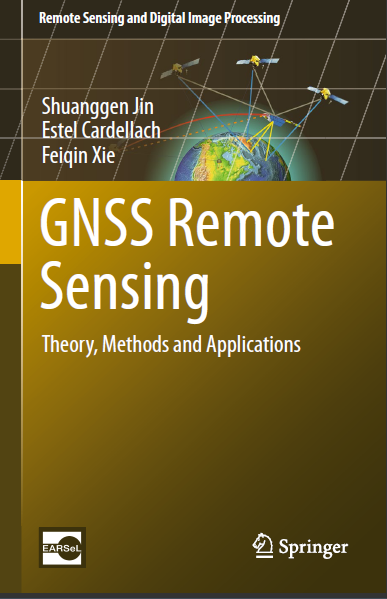 Download Gnss Remote Sensing Theory Methods And Applications By Shuanggen Jin Pdf With Images Remote Sensing Theories Method