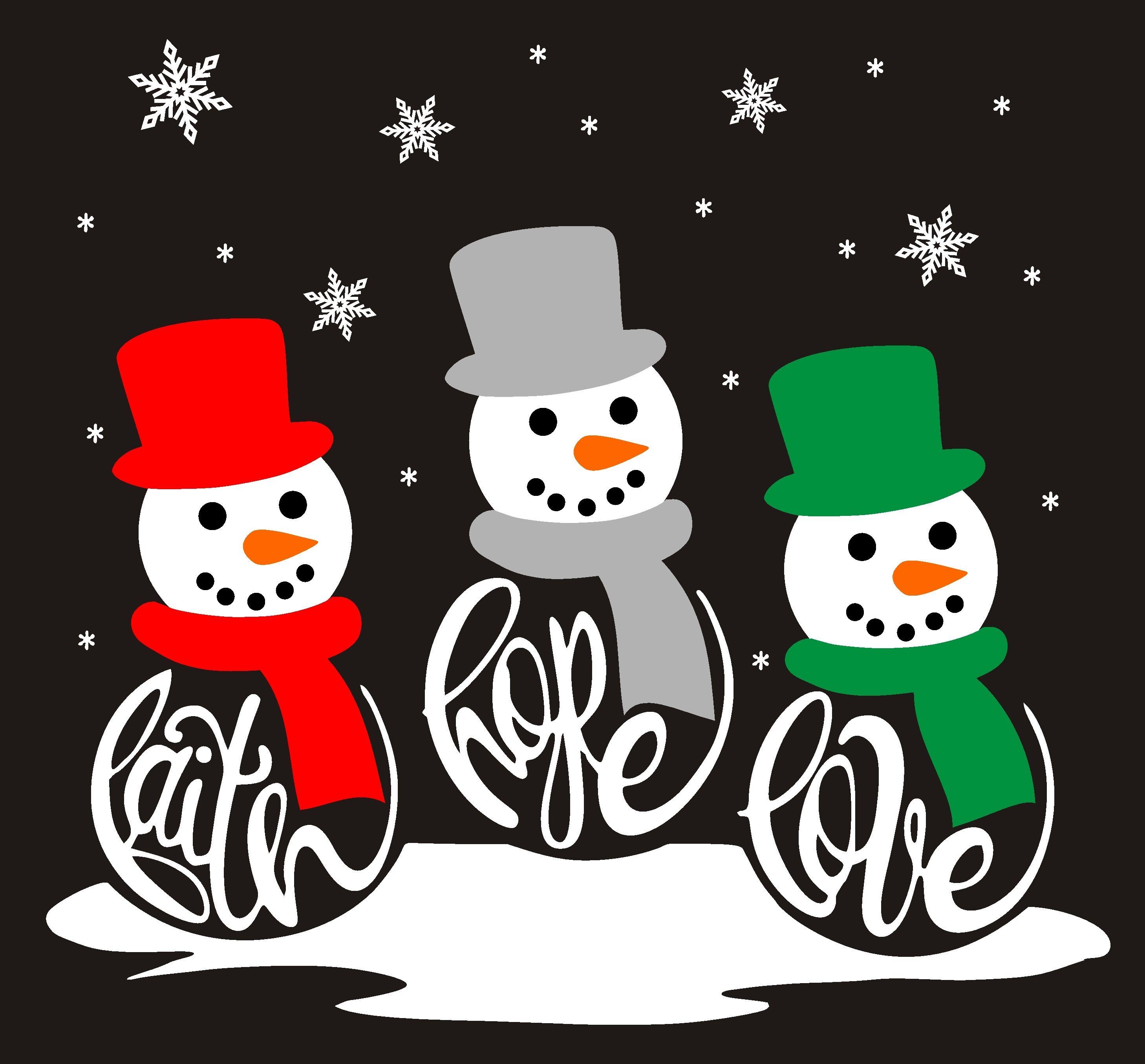 Download Faith, Hope, Love, Snowman, Printed, Christmas, Holiday ...