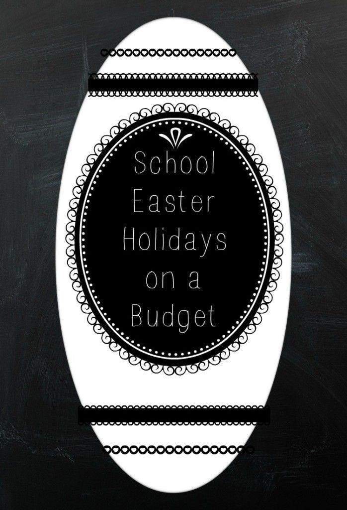 School Easter Holidays on a Budget. Thrifty ideas for Easter and what to do with the kids during the Easter break when you are on a  budget Money saving can be fun!