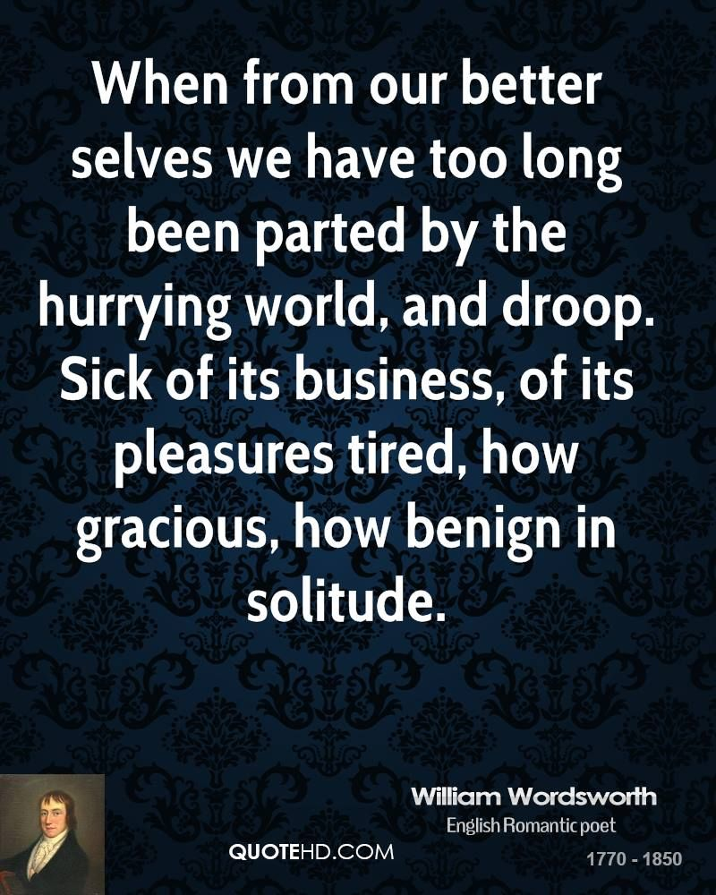 William Wordsworth Quote Poetic What I The Meaning Of Wandered Lonely A Cloud By