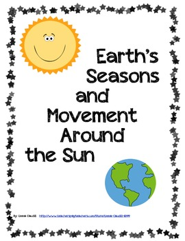Earth S Movement Around The Sun And Its Seasons Sixth Grade Science Teacher Guides 1st Grade Science