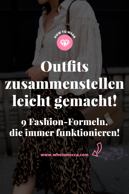 Outfits zusammenstellen leicht gemacht: 9 Fashion-Formeln, die immer funktionieren! - Life und Style Blog aus Österreich