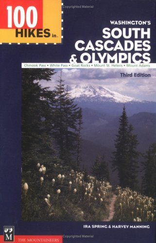 Pdf 100 Hikes In Washingtons South Cascades And Olympics Chinook