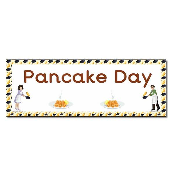 Pancake Day Display Heading Classroom Banner Pancake Day Pancake Day Shrove Tuesday Shrove Tuesday