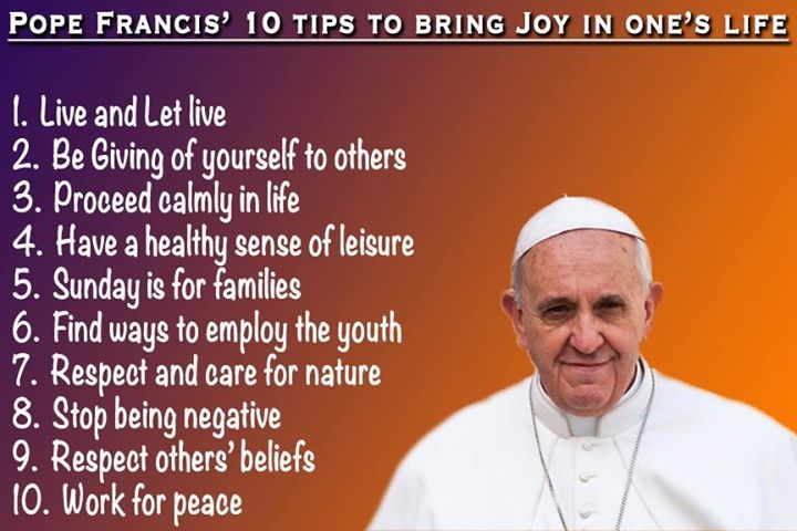 10 Tips To Happiness Pope Francis Quotes Inspirational Words Of Wisdom Pope