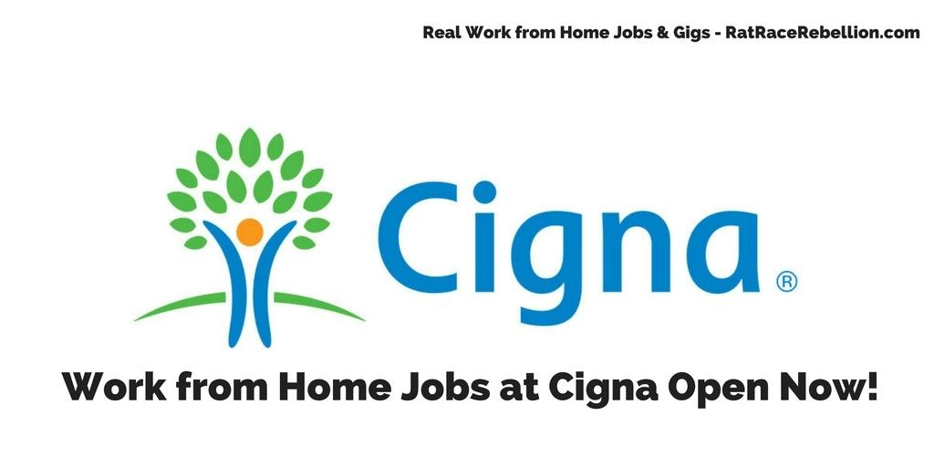 Work From Home Jobs At Cigna Open Now Health Insurance