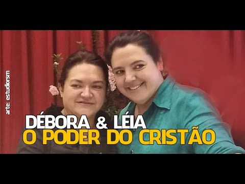 Débora & Léia - O Poder do Cristão (exclusivo faixa do novo cd)