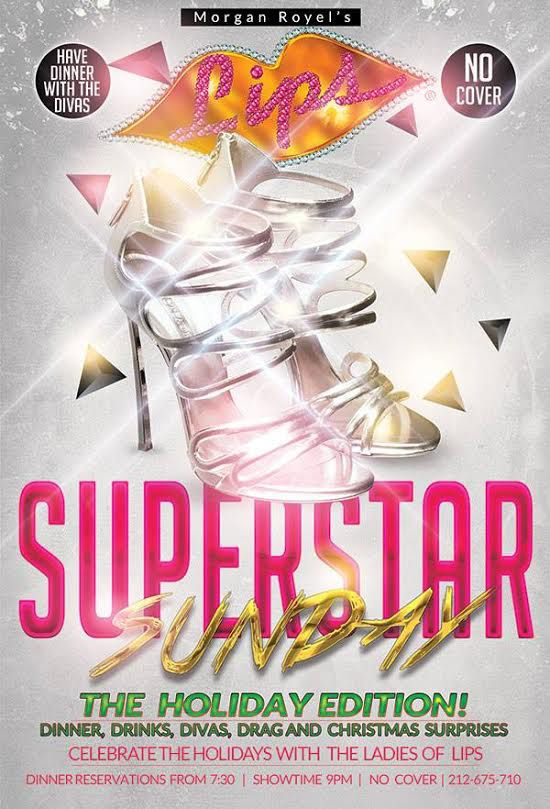 Come celebrate with Morgan Royel's special Holiday Edition of SUPERSTAR SUNDAYS at LIPS! Join in on the festivities!