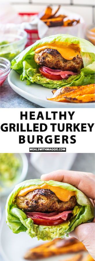 Healthy Grilled Turkey Burgers | Meals with Maggie
