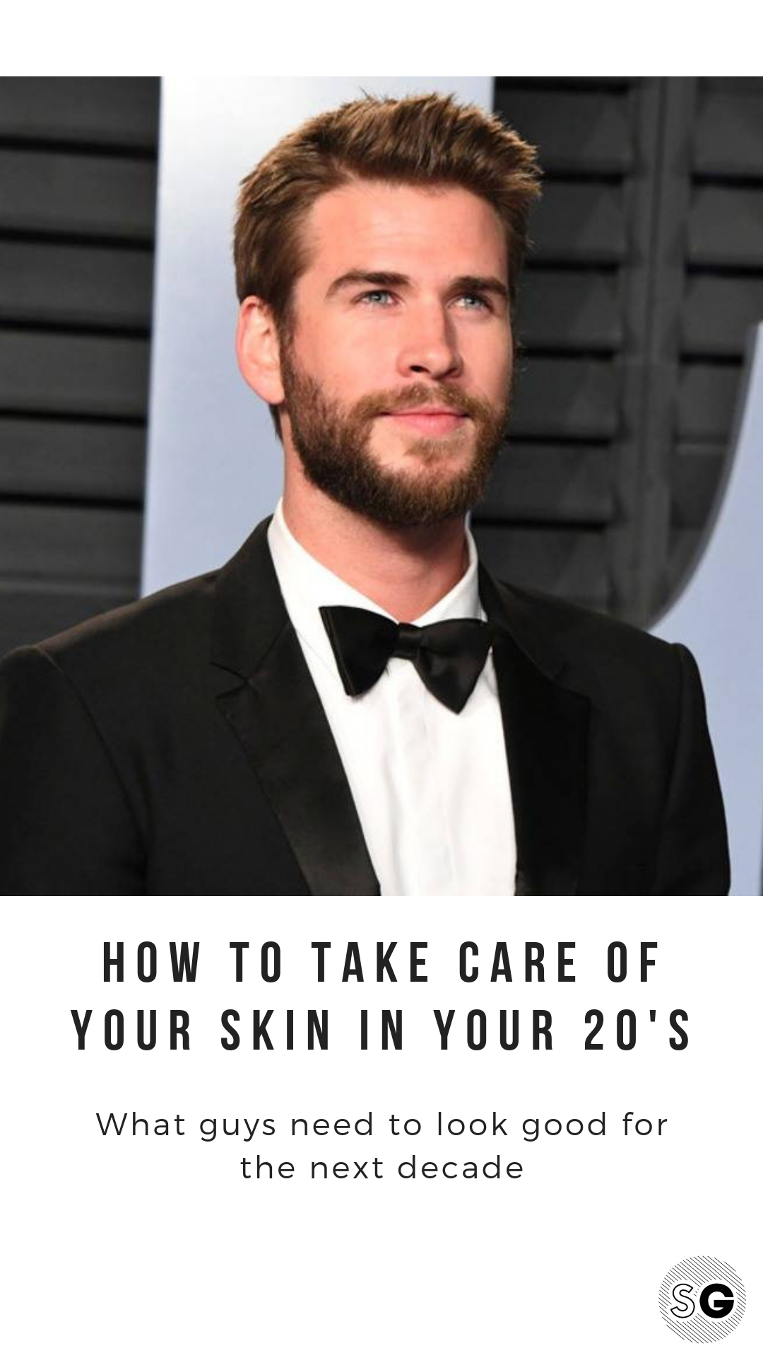 Guys Skincare Routine In Your 20s Men Skin Care Routine Guys Grooming Mens Skin Care