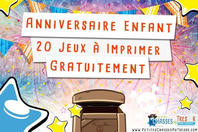 Jeux De Fete D Anniversaire 20 Ans Awesome Anniversaire Enfant 20 Kits De Jeux A Imprimer