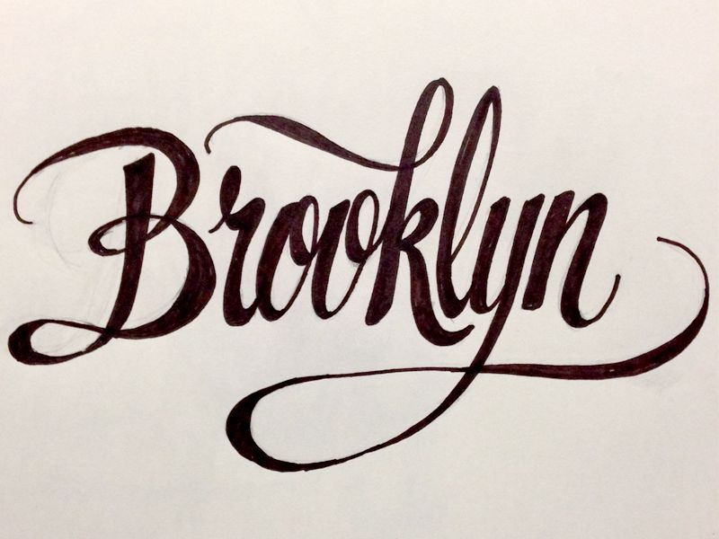 Brooklyn brooklyn tattoo lettering calligraphy quotes